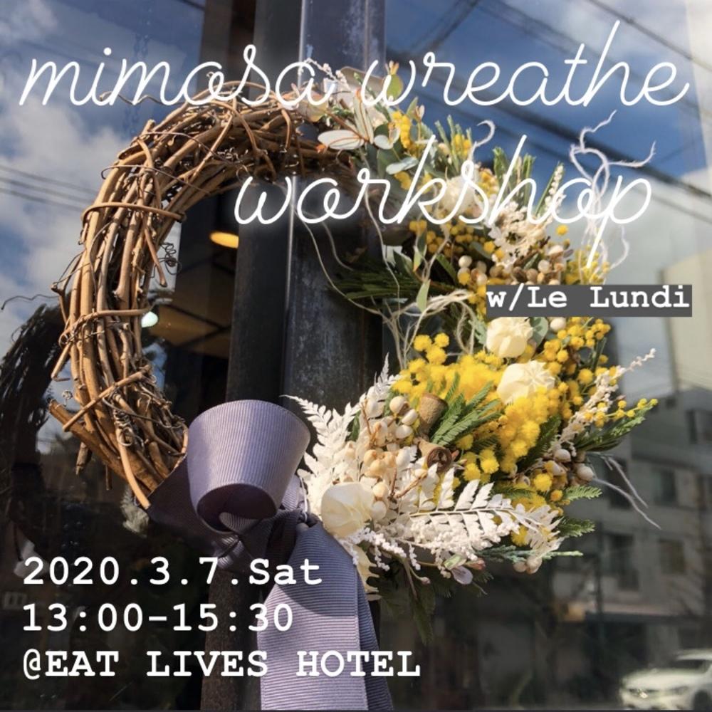 *。mimosa wreathe workshop *。
